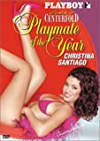 Playboy - Playmate Of The Year 2003, Video Centerfold by Christina Santiago