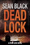 Deadlock – Ryan Lock #2