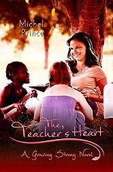 The Teacher's Heart (Growing Strong Book 4)