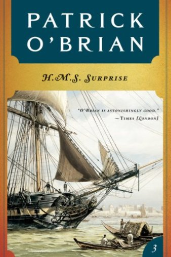 H. M. S. Surprise (Vol. Book 3) (Aubrey/Maturin Novels) by [O'Brian, Patrick]