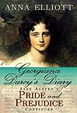 Georgiana Darcy's Diary: Jane Austen's Pride and Prejudice continued (Pride and Prejudice Chronicles Book 1)