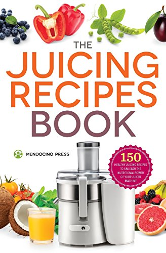 The-Juicing-Recipes-Book-150-Healthy-Juicer-Recipes-to-Unleash-the-Nutritional-Power-of-Your-Juicing-Machine