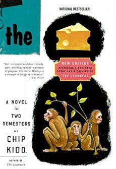 The Cheese Monkeys: A Novel In Two Semesters: Kidd, Chip: 9780061452482:  Amazon.com: Books