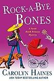 Rock-a-Bye Bones: A Sarah Booth Delaney Mystery
