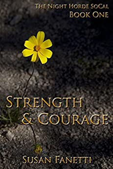 Strength & Courage by Susan Fanetti