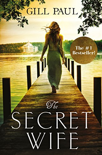 The Secret Wife: A captivating story of...