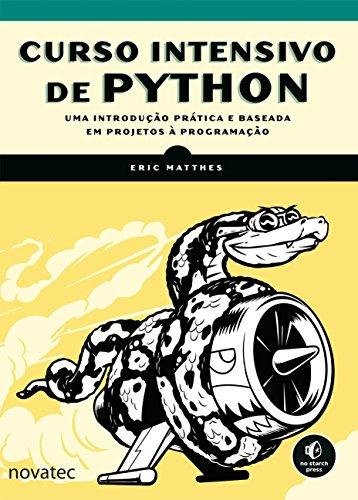 Curso Intensivo de Python: Uma Introdução Prática e Baseada em Projetos à Programaç&a