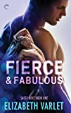 Fierce & Fabulous (Sassy Boyz Book 1)