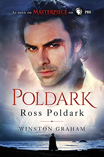 Ross Poldark: A Novel of Cornwall, 1783-1787...
