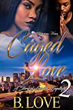 Caged Love 2: A Story of Love & Loyalty