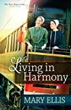 Living in Harmony (The New Beginnings Series Book 1)