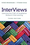 The Third Edition of Brinkmann and Kvale's InterViews: Learning the Craft of Qualitative Research Interviewing, offers readers comprehensive and practical insight into the many factors that contribute to successful interviews. The book...