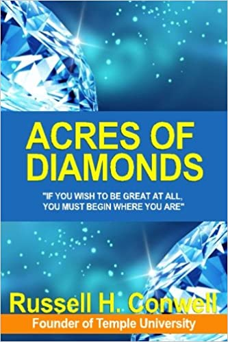Russell H. Conwell – Acres of Diamonds