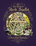 Book of Herb Spells (Spellbook Series)