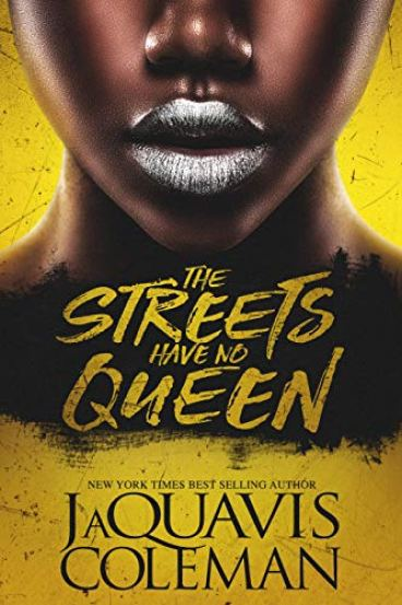 The Streets Have No Queen by [Coleman, JaQuavis]