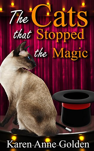 The Cats that Stopped the Magic (The Cats that . . . Cozy Mystery Book 9)