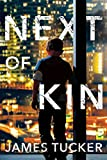 Next of Kin (Buddy Lock Thrillers Book 1)