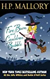 Fire Burn And Cauldron Bubble: A Paranormal Romance Series (Jolie Wilkins Book 1)