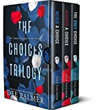 The Choices Trilogy: Hot alpha male romantic suspense novels (The Choices Series)