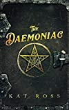 The Daemoniac (Gaslamp Gothic Book 1)