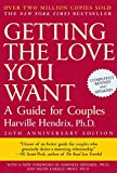 Getting the Love You Want: A Guide for Couples, 20th Anniversary Edition