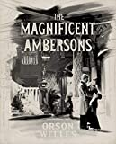 The Magnificent Ambersons (The Criterion Collection) [Blu-ray]