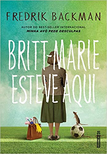 Britt-Marie estuvo aquí de Fredrik Backman