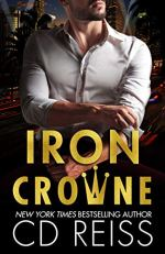 Iron Crowne by CD Reiss