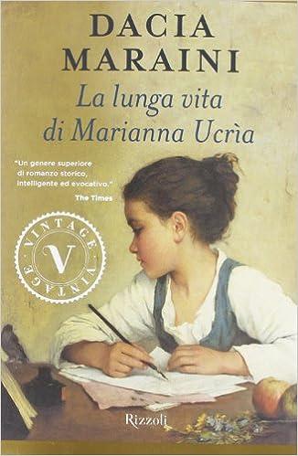 La lunga vita di Marianna Ucrìa - Dacia Maraini