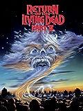 Return of Living Dead, Part II