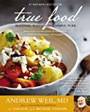 Product review for True Food: Seasonal, Sustainable, Simple, Pure
