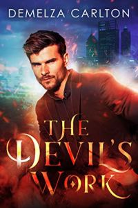 The Devil's Work by Demelza Carlton