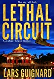 Lethal Circuit: A Michael Chase Spy Thriller (Circuit Series Book 1)