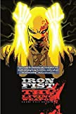Iron Fist: The Living Weapon Volume 1: Rage