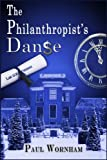 The Philanthropist's Danse