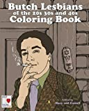The Butch Lesbians of the '20s, '30s, and '40s Coloring Book