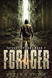 Forager - A Post-Apocalyptic/Dystopian Thriller (Forager - A Dystopian Trilogy Book 1)