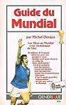 Guide du Mundial