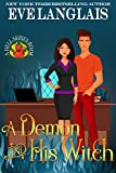 A Demon And His Witch (Welcome To Hell Book 1)