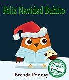 Feliz Navidad Buhito (Merry Christmas, Little Hoo!) (Xist Kids Spanish Books) (Spanish Edition)