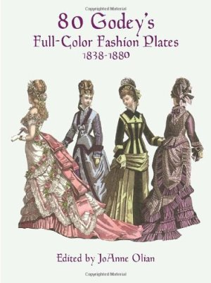 80 Godey's Full-Color Fashion Plates, 1838-1880