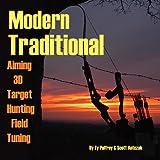 Modern Traditional Archery