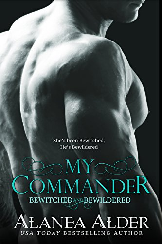 My Commander by Alanea Alder