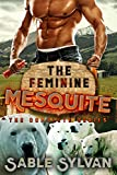 The Feminine Mesquite: The Complete Series