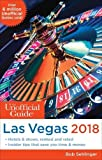 The Unofficial Guide to Las Vegas 2018 (The Unofficial Guides)