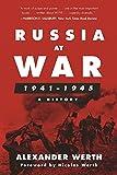 Russia at War, 1941–1945: A History