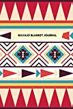 Navajo Blanket Journal: Blank Lined Journal in a Colorful, Geometric Pattern with a Native American, Navajo Woven Blanket Style Cover!