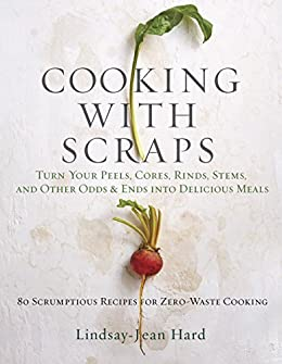 Cooking with Scraps = Book Review 1