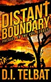 DISTANT BOUNDARY: Prequel to The COIL Legacy