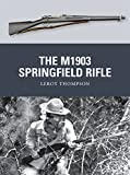 The M1903 Springfield Rifle (Weapon)